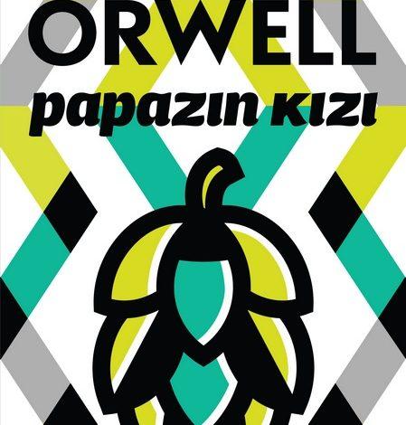 Photo of George Orwell'den eşsiz bir roman: Papazın Kızı