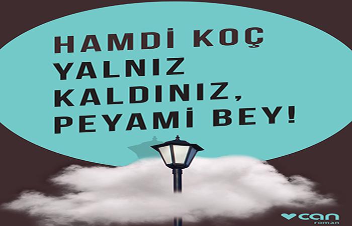 Photo of Yalnız Kaldınız, Peyami Bey