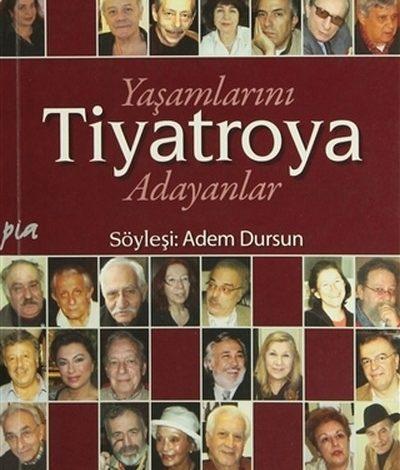 Photo of Yaşamlarını Tiyatroya Adayanlar