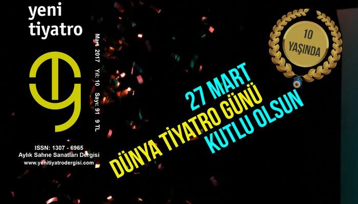 Photo of Yeni Tiyatro Dergisi Mart 2017
