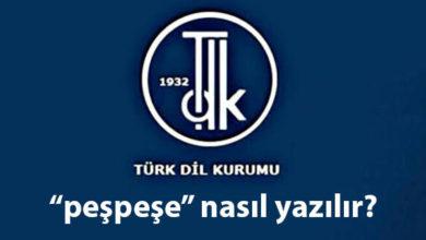 Photo of Peşpeşe yazılışı TDK… Peş peşe nasıl yazılır, birleşik mi, ayrı mı?