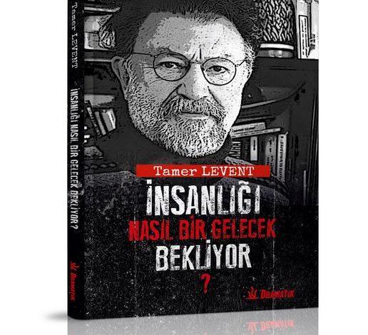 Photo of Tamer Leventin Yeni Kitabı Raflardaki Yerini Aldı