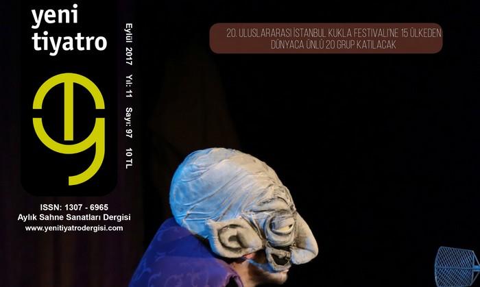 Photo of Yeni Tiyatro Dergisi'nin Eylül 2017, 97. Sayısı Çıktı